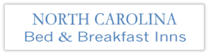 North Carolina Bed and Breakfast Inns